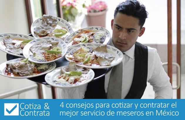 4 consejos para cotizar y contratar el mejor servicio de meseros en México